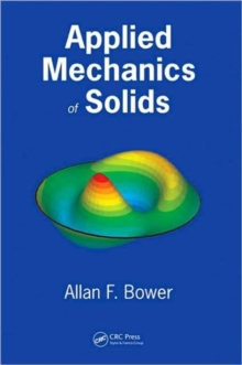 Applied Mechanics of Solids, Hardback Book
