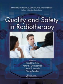 Quality and Safety in Radiotherapy, Hardback Book
