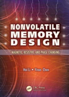 Nonvolatile Memory Design : Magnetic, Resistive, and Phase Change, Hardback Book