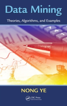 Data Mining : Theories, Algorithms, and Examples, Hardback Book