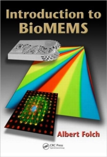 Introduction to BioMEMS, Hardback Book