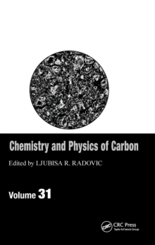 Chemistry & Physics of Carbon : Volume 31, Hardback Book
