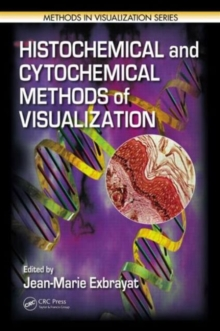 Histochemical and Cytochemical Methods of  Visualization, Hardback Book