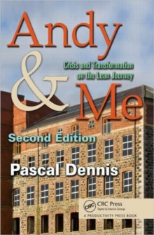 Andy & Me : Crisis & Transformation on the Lean Journey, Paperback / softback Book