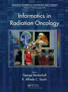 Informatics in Radiation Oncology, Hardback Book