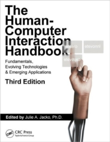 Human Computer Interaction Handbook : Fundamentals, Evolving Technologies, and Emerging Applications, Third Edition, Hardback Book