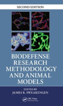 Biodefense Research Methodology and Animal Models, Second Edition, Hardback Book