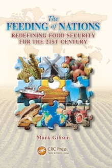 The Feeding of Nations : Redefining Food Security for the 21st Century, Hardback Book