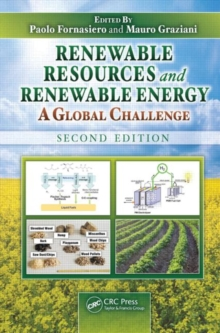 Renewable Resources and Renewable Energy : A Global Challenge, Second Edition, Hardback Book