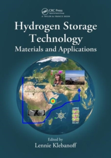 Hydrogen Storage Technology : Materials and Applications, Hardback Book