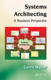 Systems Architecting : A Business Perspective, Hardback Book