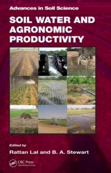Soil Water and Agronomic Productivity, Hardback Book