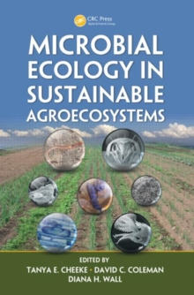 Microbial Ecology in Sustainable Agroecosystems, Hardback Book