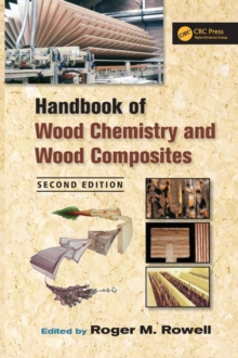 Handbook of Wood Chemistry and Wood Composites, Second Edition, Hardback Book