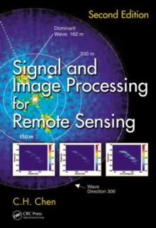 Signal and Image Processing for Remote Sensing, Second Edition, Hardback Book