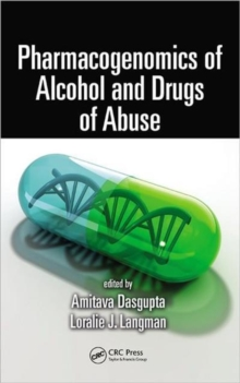 Pharmacogenomics of Alcohol and Drugs of Abuse, Hardback Book