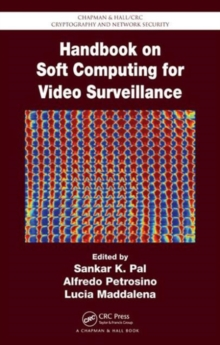 Handbook on Soft Computing for Video Surveillance, Hardback Book