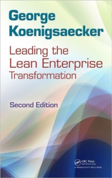 Leading the Lean Enterprise Transformation, Hardback Book