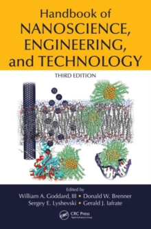 Handbook of Nanoscience, Engineering, and Technology, Third Edition, Hardback Book