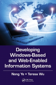Developing Windows-Based and Web-Enabled Information Systems, Hardback Book