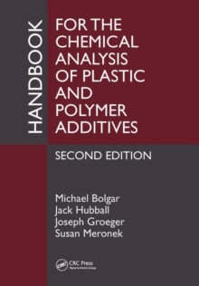 Handbook for the Chemical Analysis of Plastic and Polymer Additives, Hardback Book