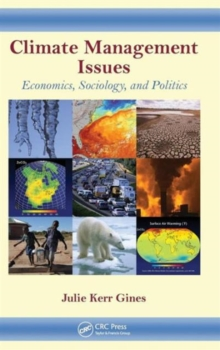 Climate Management Issues : Economics, Sociology, and Politics, Hardback Book