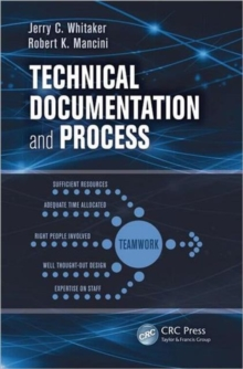 Technical Documentation and Process, Paperback Book