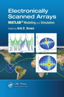 Electronically Scanned Arrays MATLAB (R) Modeling and Simulation, Hardback Book
