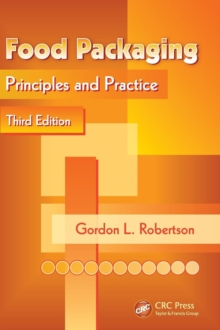 Food Packaging : Principles and Practice, Third Edition, Hardback Book