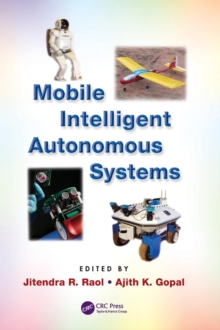 Mobile Intelligent Autonomous Systems, Hardback Book