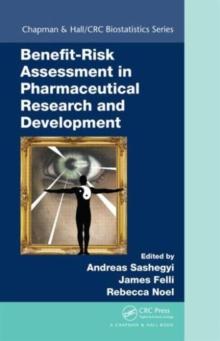 Benefit-Risk Assessment in Pharmaceutical Research and Development, Hardback Book