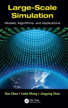 Large-Scale Simulation : Models, Algorithms, and Applications, Hardback Book