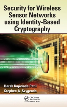 Security for Wireless Sensor Networks using Identity-Based Cryptography, Hardback Book