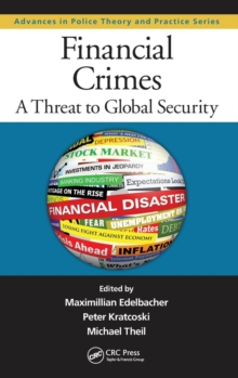 Financial Crimes : A Threat to Global Security, Hardback Book