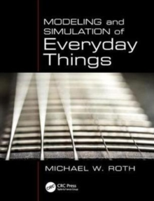 Modeling and Simulation of Everyday Things, Paperback Book