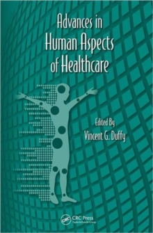 Advances in Human Aspects of Healthcare, Hardback Book
