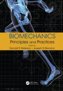 Biomechanics : Principles and Practices, Hardback Book