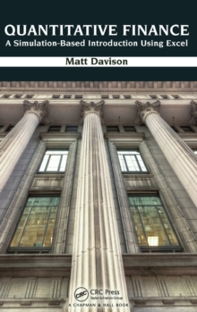 Quantitative Finance : A Simulation-Based Introduction Using Excel, Hardback Book