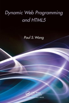Dynamic Web Programming and HTML5, Paperback / softback Book