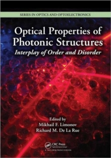 Optical Properties of Photonic Structures : Interplay of Order and Disorder, Hardback Book