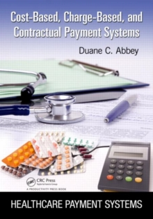 Cost-Based, Charge-Based, and Contractual Payment Systems, Paperback Book