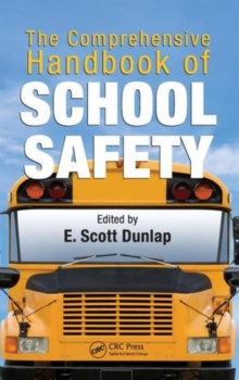 The Comprehensive Handbook of School Safety, Hardback Book
