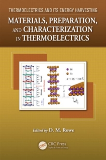 Materials, Preparation, and Characterization in Thermoelectrics, Hardback Book