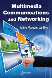 Multimedia Communications and Networking, Hardback Book
