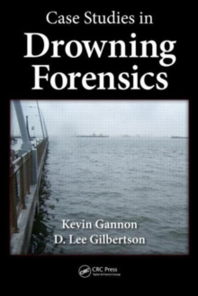 Case Studies in Drowning Forensics, Hardback Book