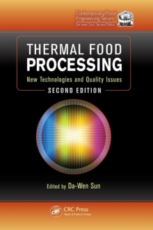 Thermal Food Processing : New Technologies and Quality Issues, Second Edition, Hardback Book