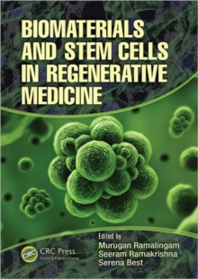 Biomaterials and Stem Cells in Regenerative Medicine, Hardback Book