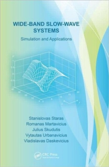 Wide-Band Slow-Wave Systems : Simulation and Applications, Hardback Book