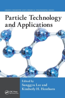 Particle Technology and Applications, Hardback Book