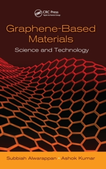 Graphene-Based Materials : Science and Technology, Hardback Book